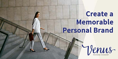 Venus Academy Wellington - Create a Memorable Personal Brand - 10th November 2020 tickets