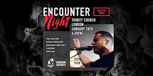 ENCOUNTER NIGHT | JANUARY 18 | COLINDALE | LONDON