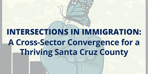 Intersections in Immigration: A Cross-Sector Convergence for a Thriving SCC