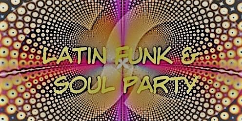 Latin Funk & Soul Party - The West Coast Cuban Orchestra