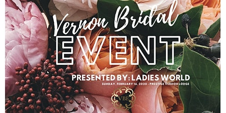 The Vernon Bridal Event presented by Ladies World tickets
