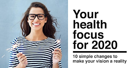 Your Health Focus for 2020 tickets