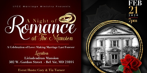 A Night of Romance at the Mansion - A Celebration of Love: Making Marriage Last Forever