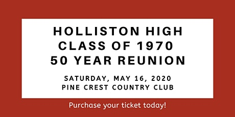 Holliston High School, Class of 1970, 50 Year Reunion tickets
