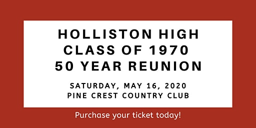 Holliston High School, Class of 1970, 50 Year Reunion