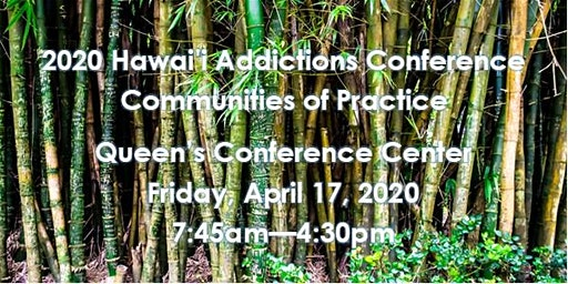 2020 Hawai'i Addictions Conference