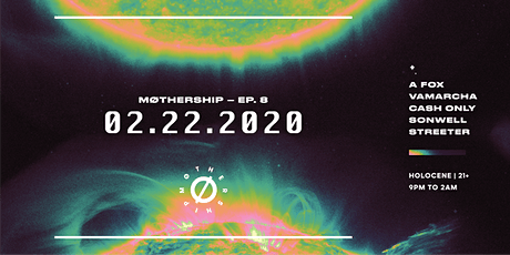Mothership Ep: 008 tickets