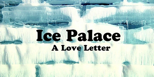 Ice Palace, A Love Letter night screening