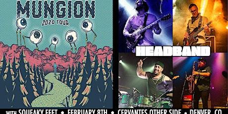 Mungion & Headband ft. Members of Turkuaz & Dopapod w/ Squeaky Feet tickets