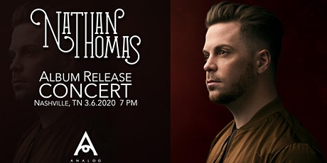 Nathan Thomas Album Release Concert tickets