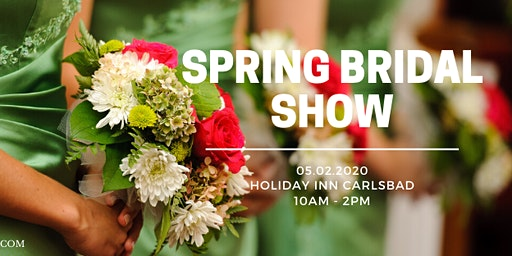 Spring Bridal Show &  Wedding Expo