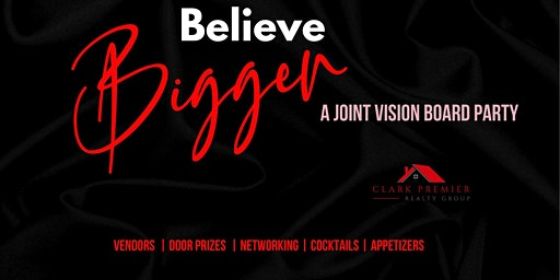 Believe Bigger Vision Board Party!