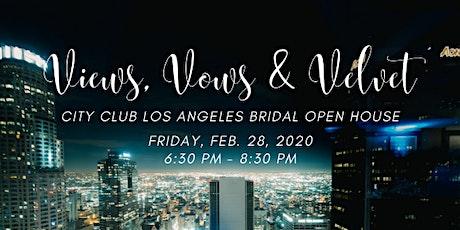 City Club LA Views, Vows & Velvet Bridal Open House tickets