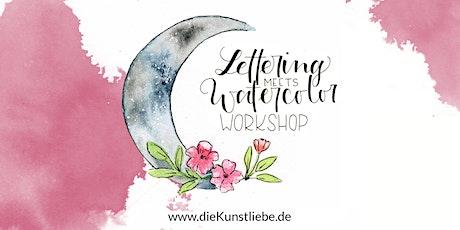Workshop Lettering meets Watercolor mit die Kunstliebe / Rüsselsheim / Letteringworkshop / Rhein Main  Tickets