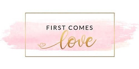 First Comes Love tickets