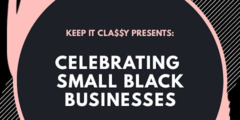 Celebrating Small Black Businesses
