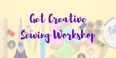 Get Creative - Sewing Workshop: Reusable Shopping Bags tickets