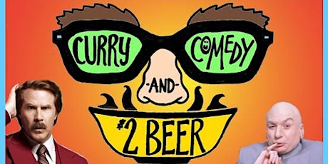Indian Curry, Comedy Show & $2 Beers! (Every Thursday) tickets