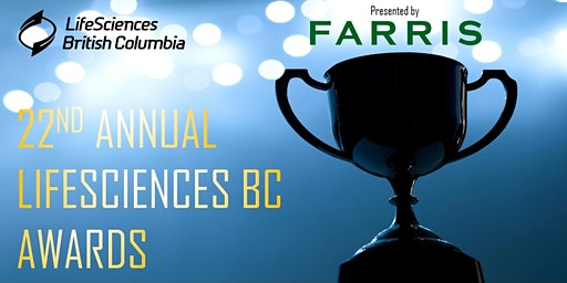 22nd Annual LifeSciences BC Awards, presented by FARRIS
