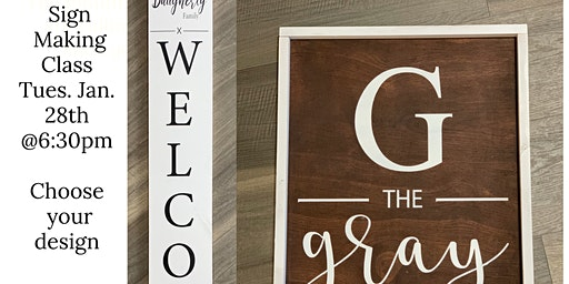 Sign Making Class - Custom Welcome or Name Sign
