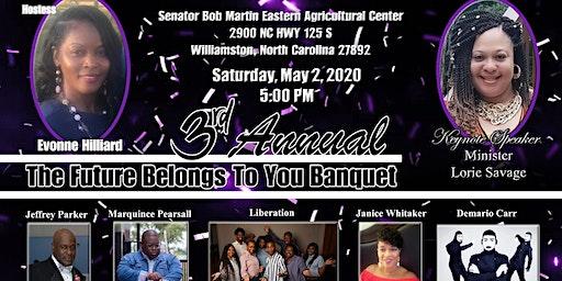 3rd Annual The Future Belongs to U Banquet