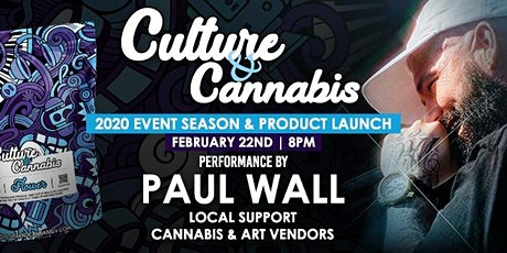 Culture & Cannabis 2020 Season Opener ft Paul Wall tickets