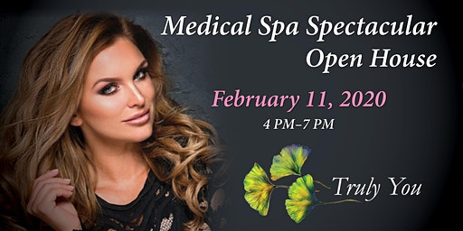 Truly You Medical Spa Spectacular Open House
