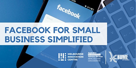 CANCELLED WORKSHOP: Facebook for Small Business Simplified - Hume tickets