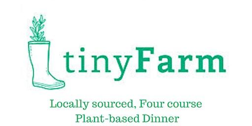 FarmersDirect Dinner Series #2.2- Tiny Farm @ Earth-N-Us Farm