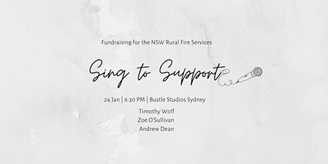 Sing To Support: NSW RFS Fundraiser tickets