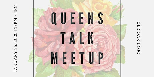 Queens Talk January 2020 Meetup
