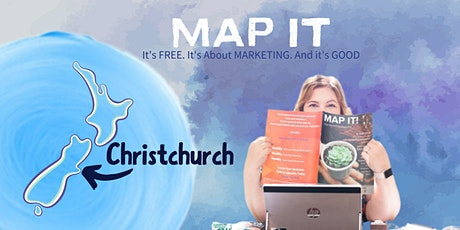 MAP IT - Free Marketing Training for Small Business Owners (CHRISTCHURCH) tickets