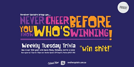 NEVER CHEER BEFORE YOU KNOW WHO'S WINNING (TRIVIA) tickets