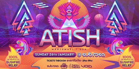 Melt featuring Atish (Manjumasi) Bushfire Fundraiser tickets