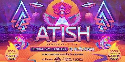 Melt featuring Atish (Manjumasi) Bushfire Fundraiser