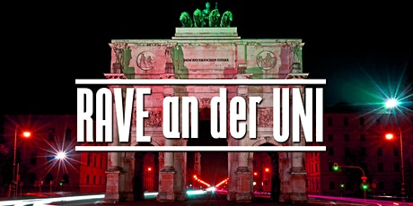 RAVE an der UNI [/w Funktion One] tickets