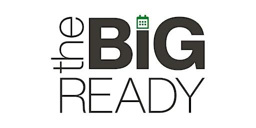 The BIG Ready