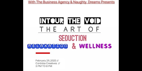 The Art of Seduction, Relaxation & Wellness tickets