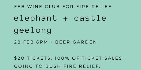 Feb Wine Club for Fire Relief tickets