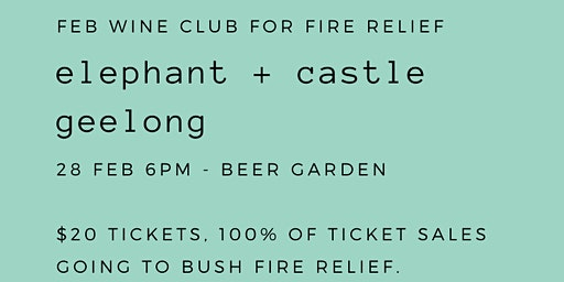 Feb Wine Club for Fire Relief