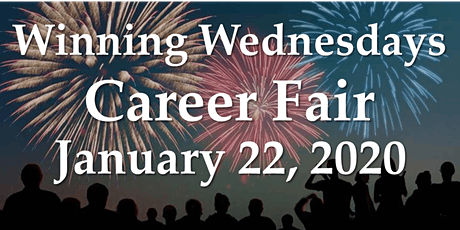 Winning Wednesdays Career Fair - January 22, 2020 tickets