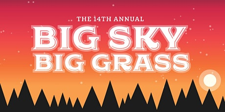 Big Sky Big Grass 2020 tickets