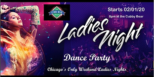 Ladies Night / Girls Night Out Dance Party at the world famous Cubby Bear