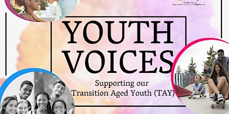 Youth Voices: Supporting Our Transition Age Youth tickets