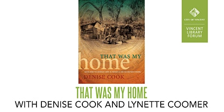 That Was My Home with Denise Cook and Lynette Coomer tickets