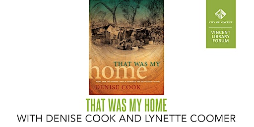 That Was My Home with Denise Cook and Lynette Coomer