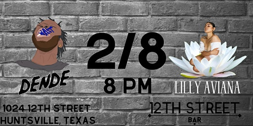 DENDE & Lilly Aviana LIVE at 12th Street Bar