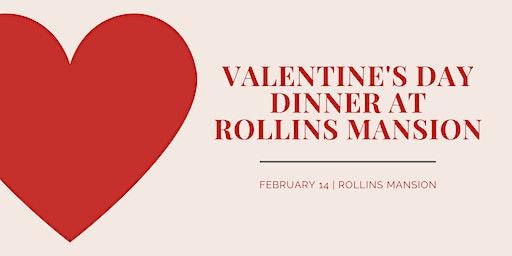 Valentine's Day Dinner + Dance at Rollins Mansion