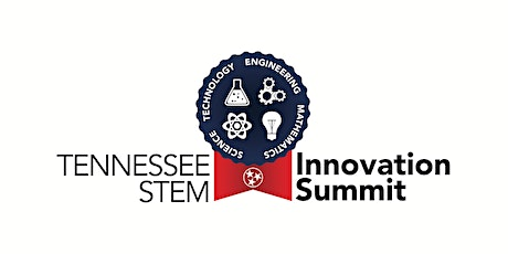 Tennessee STEM Innovation Summit 2020 tickets