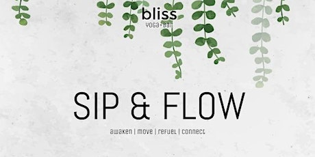 SIP & FLOW with Bliss Yoga+Bar tickets